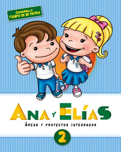 Ana y Elías 2 - Tiempo de mi patria