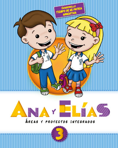 Ana y Elías 3 - Tiempo de mi patria