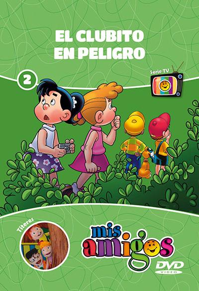 DVD Mis Amigos: El clubito en peligro