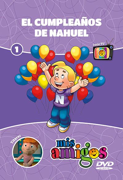 DVD Mis Amigos: El cumpleaños de Nahuel