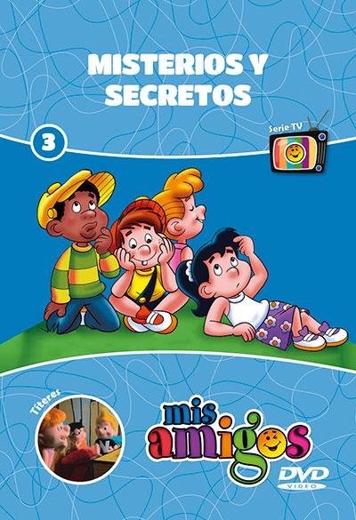DVD Mis Amigos: Misterios y Secretos