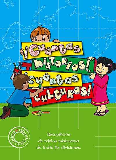 Libro de lectura ¡Cuántas historias! ¡Cuántas culturas!