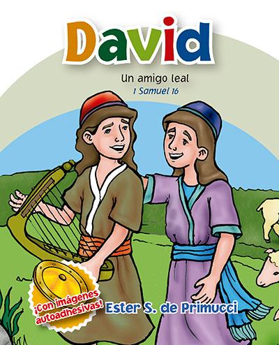 David, un amigo leal