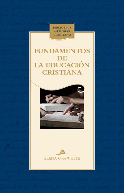 Fundamentos de la educación cristiana