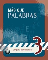 Más que palabras 3 - 1º edición
