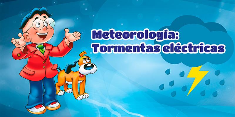 Meteorología: Tormentas eléctricas – Noviembre 2016