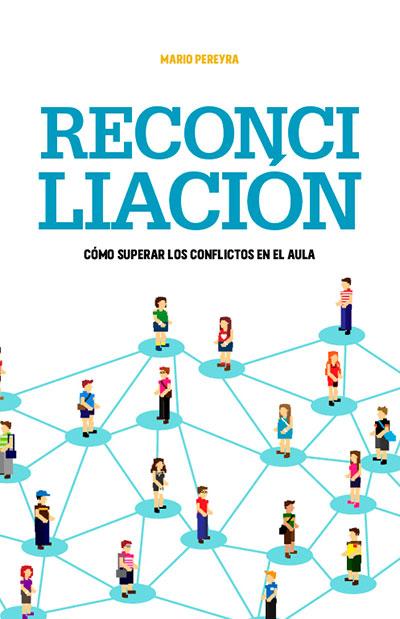 Reconciliación: Cómo superar los conflictos en el aula