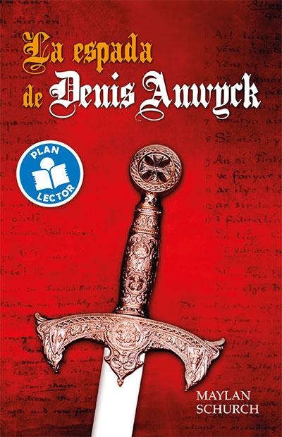 La espada de Denis Anwyck