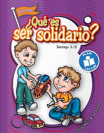 ¿Qué es ser solidario?