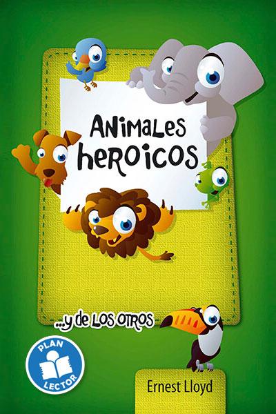Animales heroicos