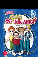 ¿Qué es ser tolerante?