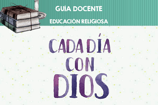 Guía docente - Cada día con Dios 6