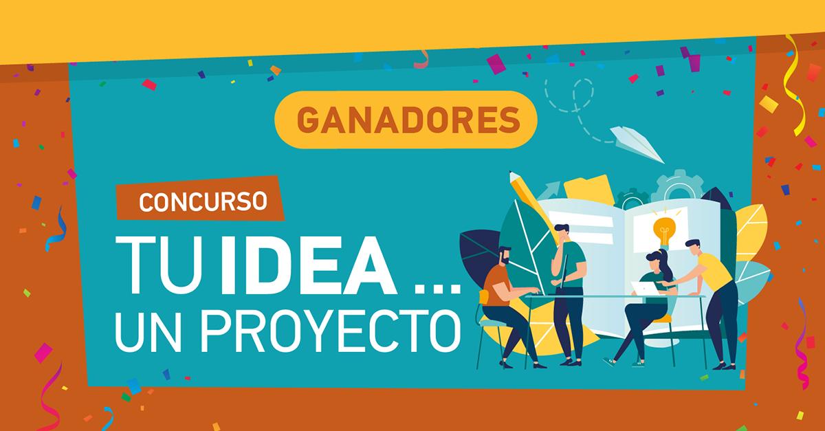 Ganadores del concurso Tu idea... Un proyecto