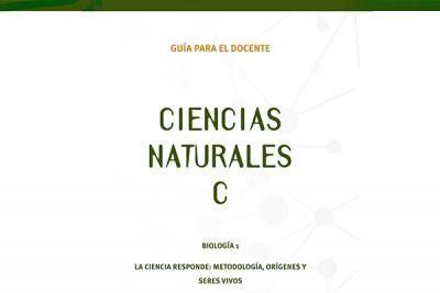 Guía docente - Ciencias Naturales C: La ciencia responde