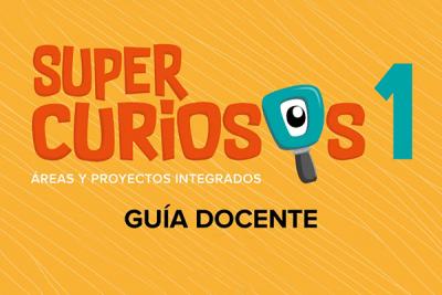Guía docente - Supercuriosos 1