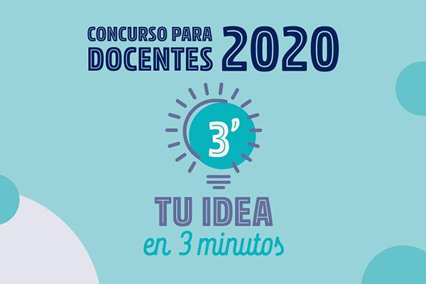 Concurso de innovación pedagógica 2020: Tu idea... en 3 minutos
