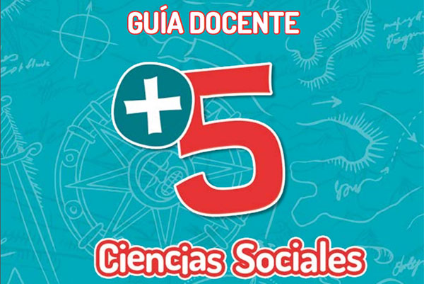 Guía docente +5 Ciencias Sociales