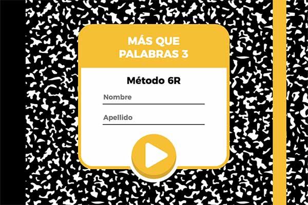 Método 6R - Más que palabras 3