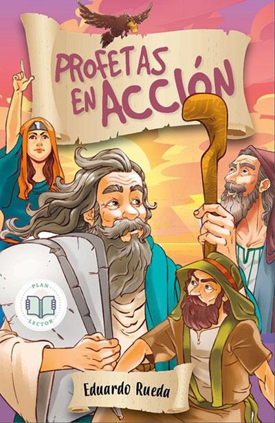 Profetas en acción