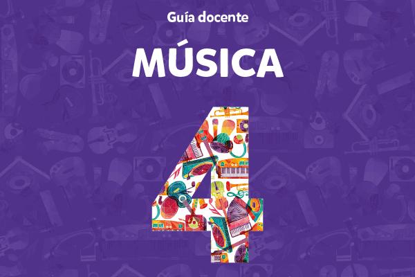 Guía docente - Música 4
