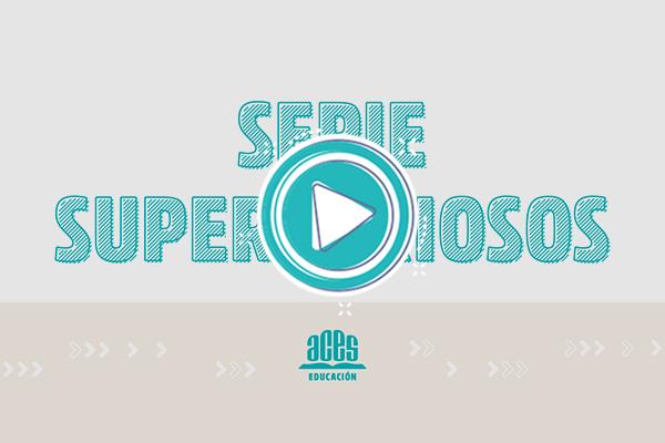 Capacitación online Serie Supercuriosos - Nivel Primario