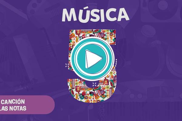 Videoclip: La canción de las notas - Música 5
