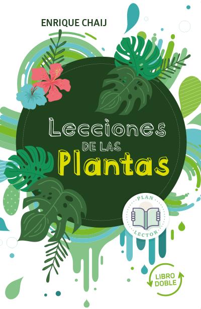 Lecciones de los animales-Lecciones de las plantas