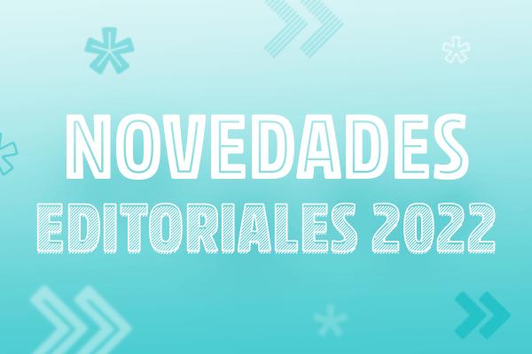 Novedades editoriales 2022
